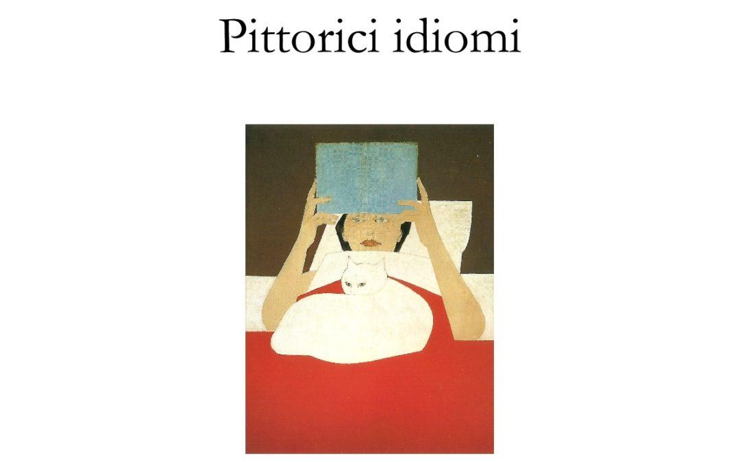 TRA VISIONE E COMMENTO. BREVE INVITO ALLA LETTURA DI 'PITTORICI IDIOMI' DI MARCO FURIA – di Francesco Denini (2019)